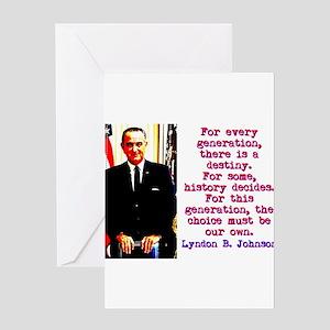 For Every Generation - Lyndon Johnson Greeting Car