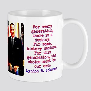 For Every Generation - Lyndon Johnson 11 oz Cerami