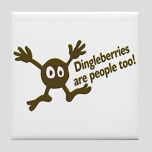Dingleberries Are People Too! Tile Coaster