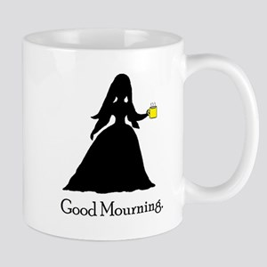 Good Mourning 1 Mug