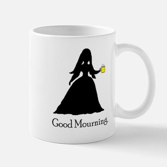 Good Mourning 1 Mug