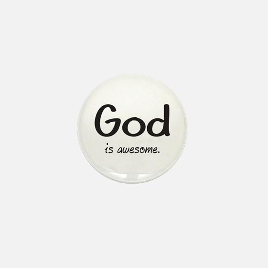 GOD is awesome Mini Button