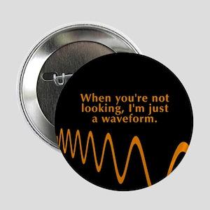 Just a Waveform Button