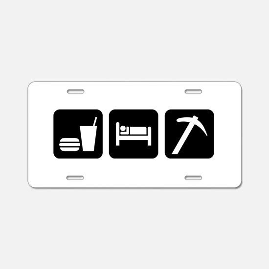 Eat Sleep Go Rockhounding Aluminum License Plate
