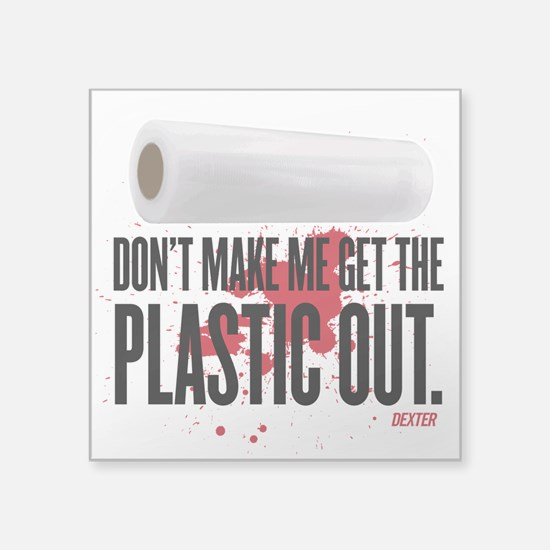 "Get The Plastic Out Square Sticker 3"" x 3"""