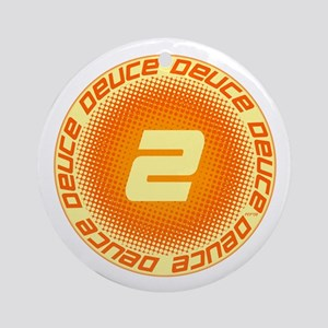 Deuce #2 Ornament (Round)