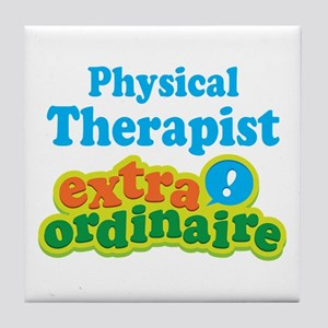 Physical Therapist Extraordinaire Tile Coaster