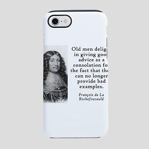 Old Men Delight - Francois de la Rochefoucauld iPh
