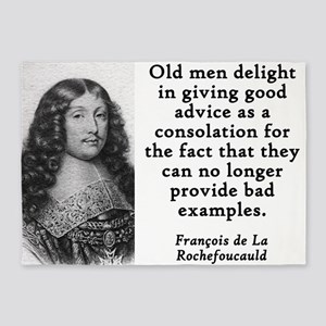 Old Men Delight - Francois de la Rochefoucauld 5'x
