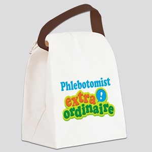 Phlebotomist Extraordinaire Canvas Lunch Bag