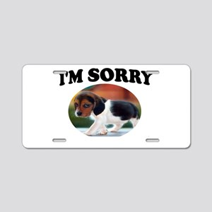 SORRY PUPPY Aluminum License Plate
