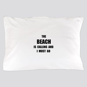 Beach Calling Pillow Case