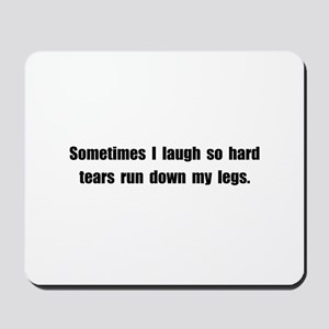 Laugh Tears Mousepad
