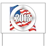 2013 Round Logo Yard Sign