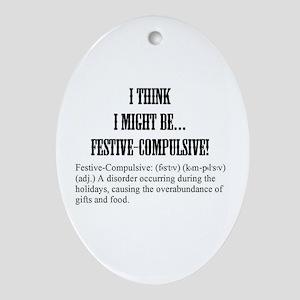 Festive Compulsive (oval) Oval Ornament
