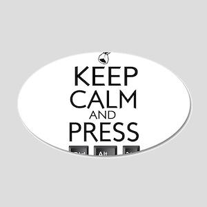 Keep Calm and press control Alt funny 20x12 Oval W