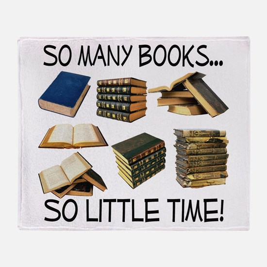 So Many Books... Throw Blanket