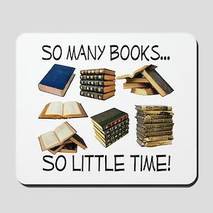 So Many Books... Mousepad