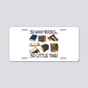 So Many Books... Aluminum License Plate