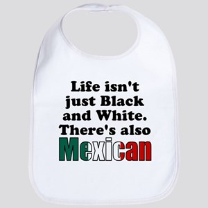 Theres also Mexican Bib