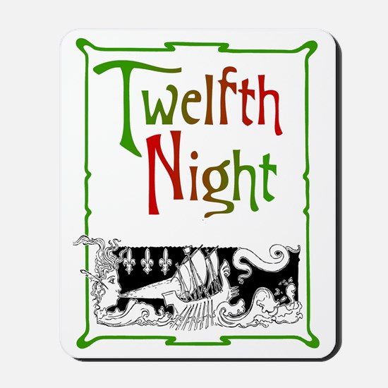 Twelfth Night Mousepad