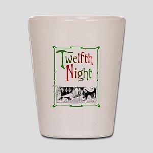Twelfth Night Shot Glass