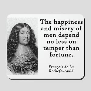 The Happiness And Misery - Francois de la Rochefou