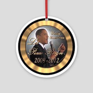 "Obama's ""Let Peace Reign"" Ornament (Rnd)"