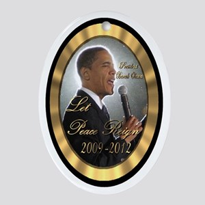 "Obam's ""Let Peace Reign"" Ornament (Oval)"