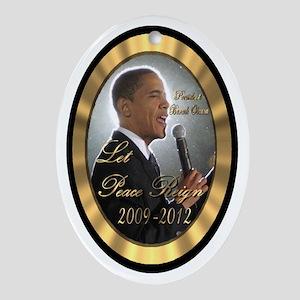 "Obam's ""Let Peace Reign"" Ornament (Oval)"