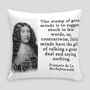 The Stamp Of Great Minds - Francois de la Rochefou