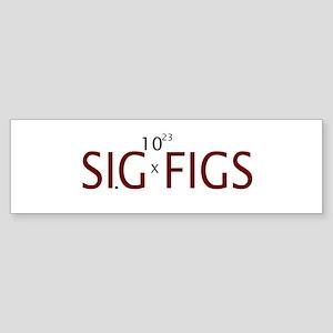 Sig Figs Bumper Sticker