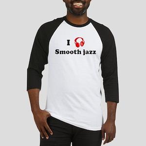 Smooth jazz music Baseball Jersey