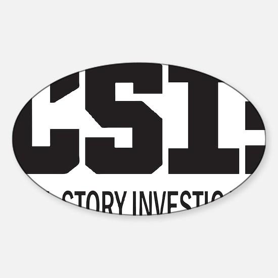CSI: Cool Story Investigator Sticker (Oval)