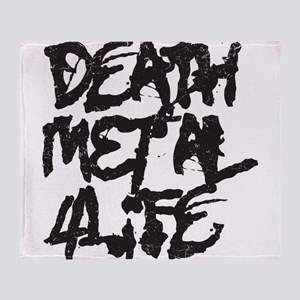 Death Metal 4 Life Throw Blanket