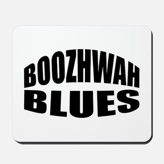 Boozhwah Blues Mousepad