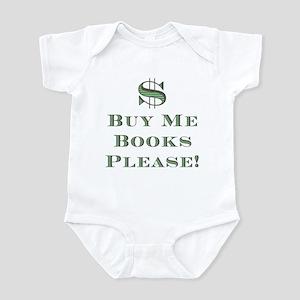 Buy Me Books Please!<br> Infant Bodysuit