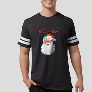 I Still Believe In Santa Claus Mens Football Shirt