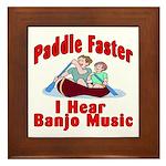 Paddle Faster I Hear Banjo Mu Framed Tile