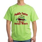Paddle Faster I Hear Banjo Mu Green T-Shirt