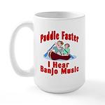 Paddle Faster I Hear Banjo Mu Large Mug