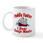 Paddle Faster I Hear Banjo Mu Mug