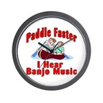Paddle Faster I Hear Banjo Mu Wall Clock