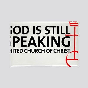 God Is Still Speaking Rectangle Magnet