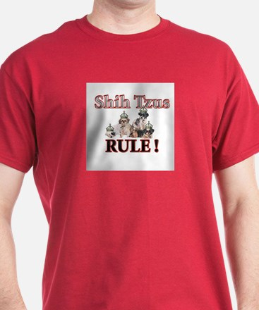 Shih Tzus Rule! (choose color) T-Shirt