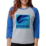 WAVES FLOW.jpg Womens Baseball Tee