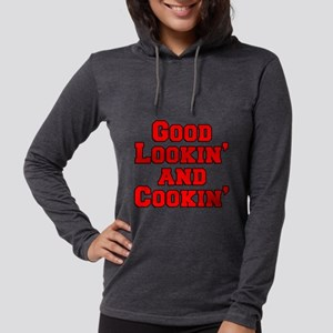 Good Lookin And Cookin funny a Womens Hooded Shirt