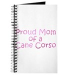 Proud Mom of a Cane Corso Journal