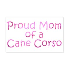 Proud Mom of a Cane Corso Wall Decal