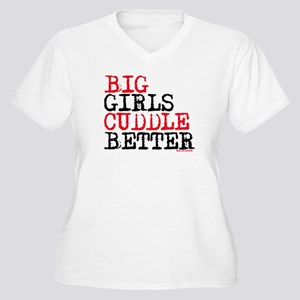 Big Girls Cuddle Better Women's Plus Size V-Neck T